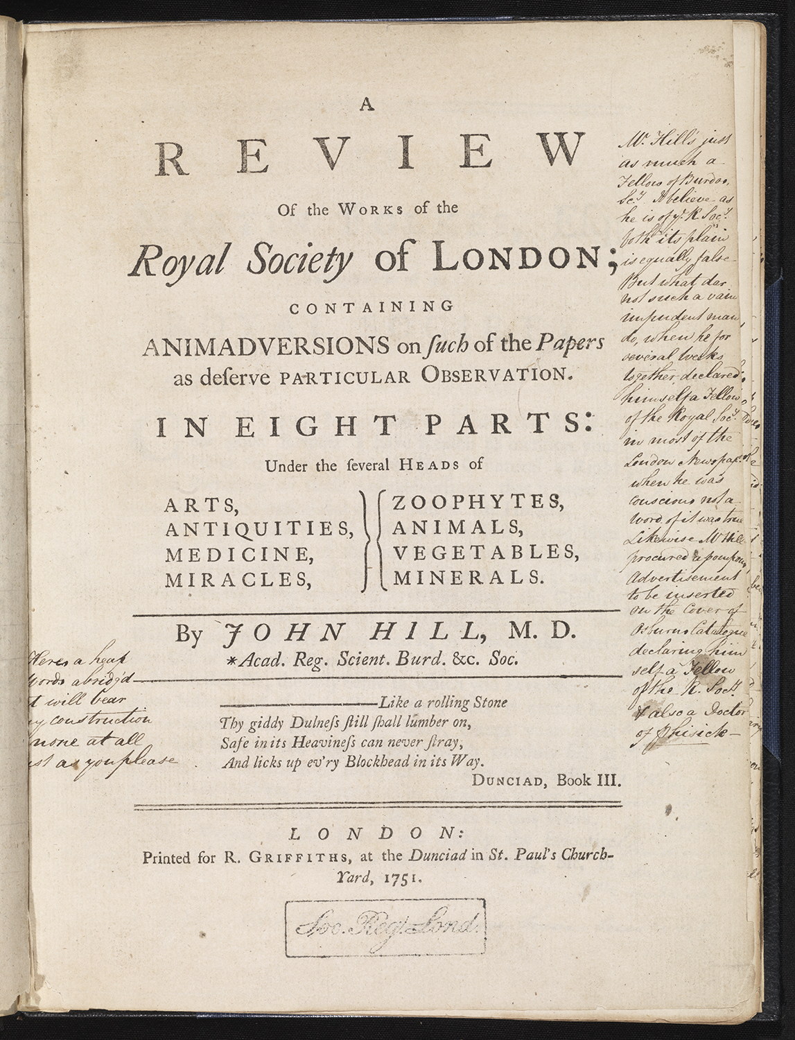 The Review of the Works of the Royal Society' by John Hill, a book-length satirical critique of the Philosophical Transactions, attacking its past papers